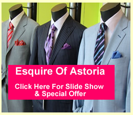 Esquire - Mens Clothing Store Astoria Queens | Map location Esquire Mens Clothing store Astoria Queens NY mens shoes mens business suits mens shoes mens ties mens shirts Astoria Sunnyside Long Island City Forest Hills Jackson Heights Queens NY